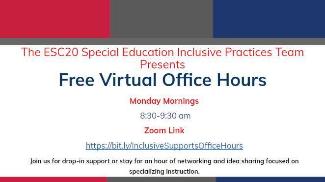 The special education inclusive practices team is hosting virtual office on Monday Mornings from 8:30- 9:30 am. Please visit https://bit.ly/InclusiveSupportsOfficeHours to join the session