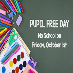 October 1, 2021 is a Pupil Free Day Featured Photo