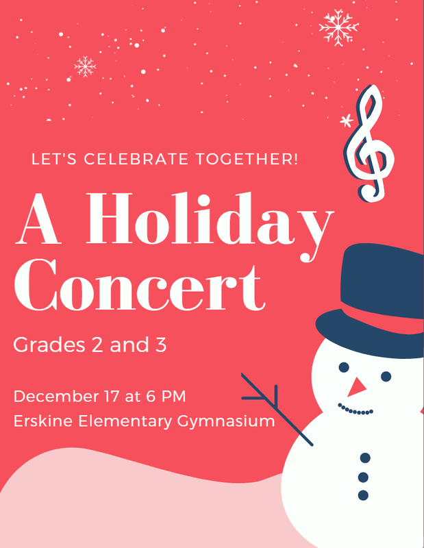 A Holiday Concert. Grades 2 and 3. December 17 at 6:00pm