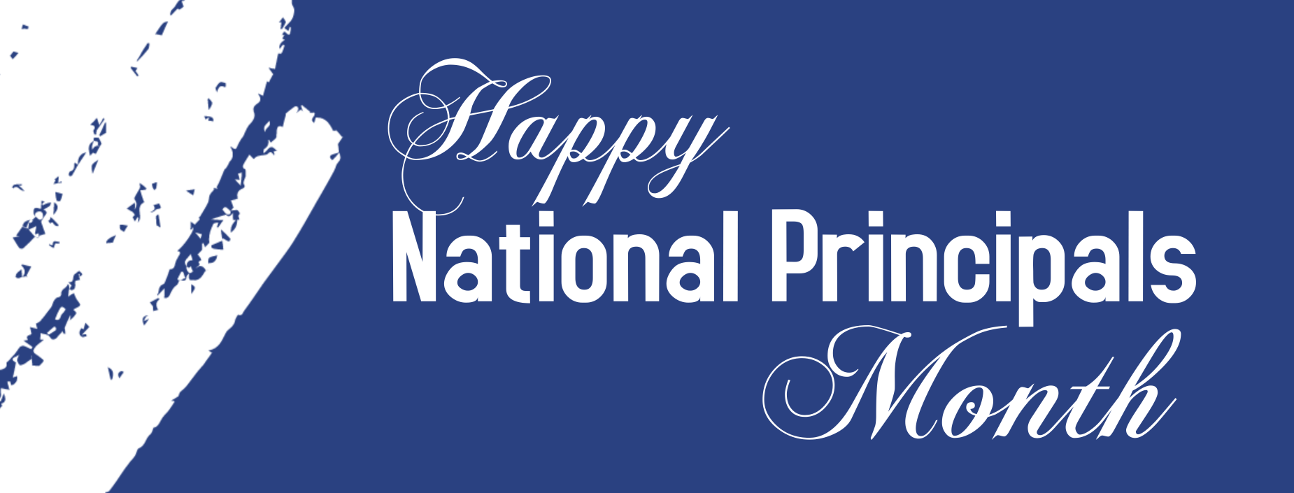 Happy National Principals Month