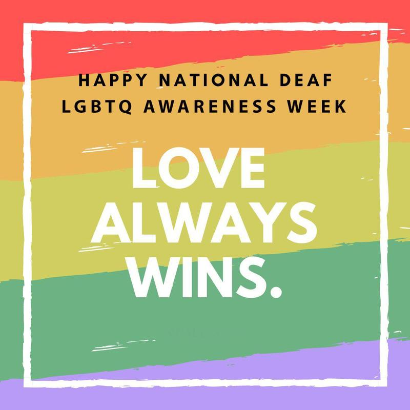 Happy National Deaf LGBTQ Awareness Week, April 12-17, 2021. Featured Photo