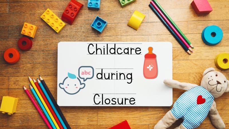 Childcare during the Closure // Cuidado de Hijos durante el Cierre Thumbnail Image