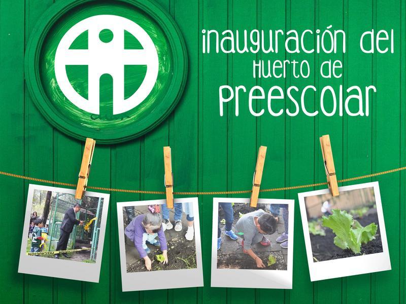 Inauguración del Huerto de Preescolar Featured Photo