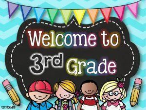 Welcome to 3rd Grade! – Third – Blanca E. Sanchez Elementary