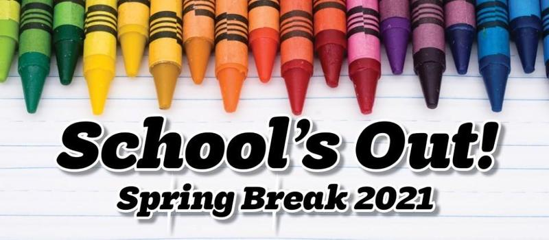 Spring Break and School Closing Featured Photo