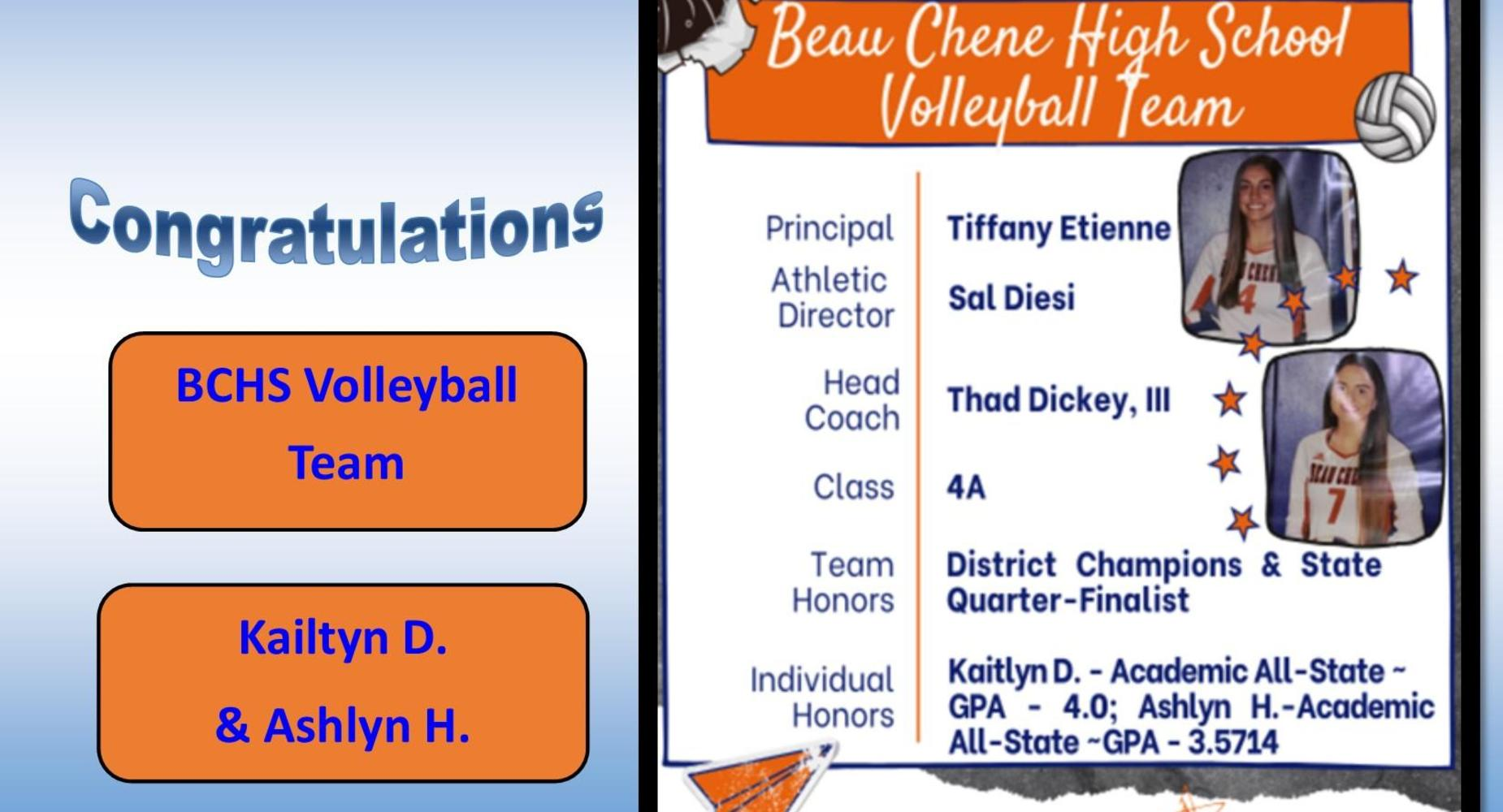 BCHS Volleyball Team - All District & All State: Kaitlyn Dickey & Ashlyn Head