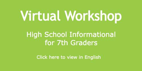 "Virtual Workshop: ""High School Information for 7th Graders"""