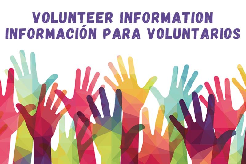 Volunteer Information/Informacion para Voluntarios