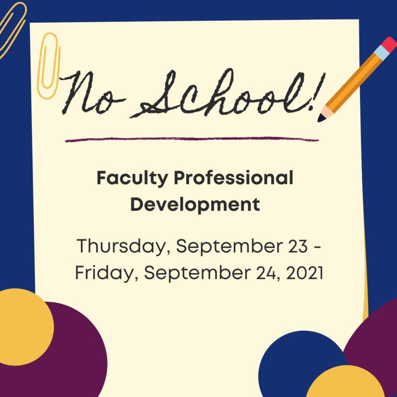 Faculty Professional Development: 9/23 - 9/24