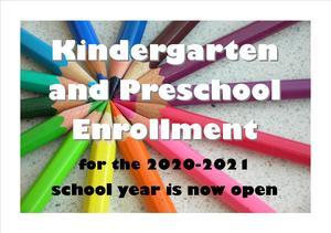 Kindergarten and Preschool Open enrollment for 2020-2021 year