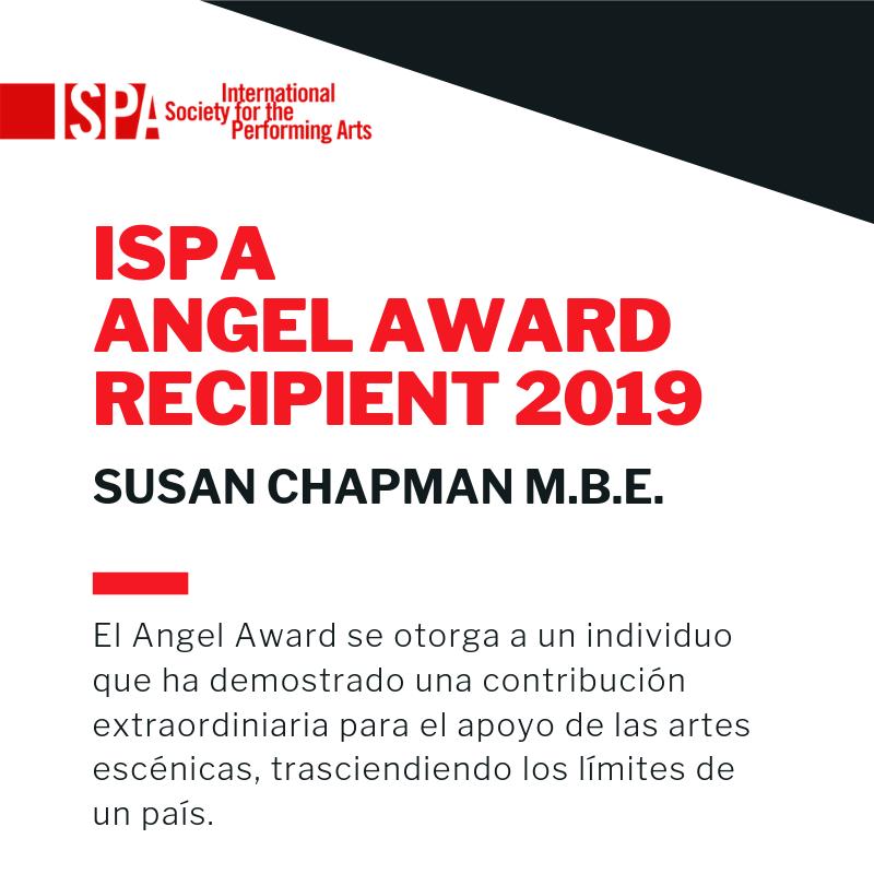 El International Society for the Performing Arts otorga el Angel Award a Susan Chapman, directora fundadora deAnglo Arts(1998 - 2018) Featured Photo