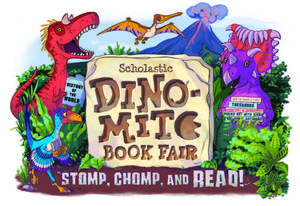 DINO-MITE Book Fair.  Stomp, Chomp, and Read Graphic