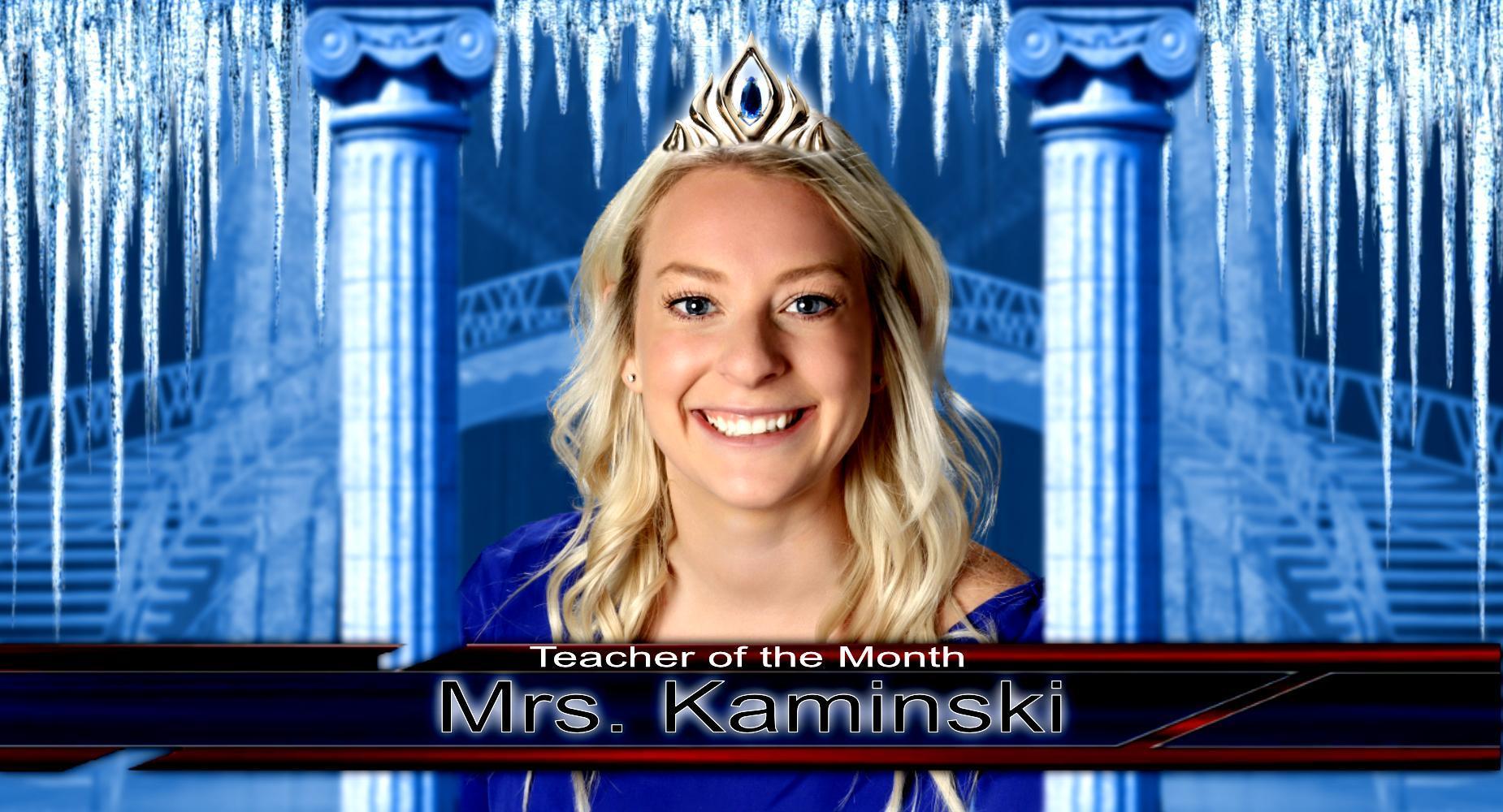 Teacher of the Month - Mrs. Kaminski