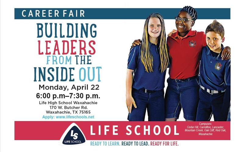 Career Fair 4/22/2019 6PM-7:30PM Life High School Waxahachie