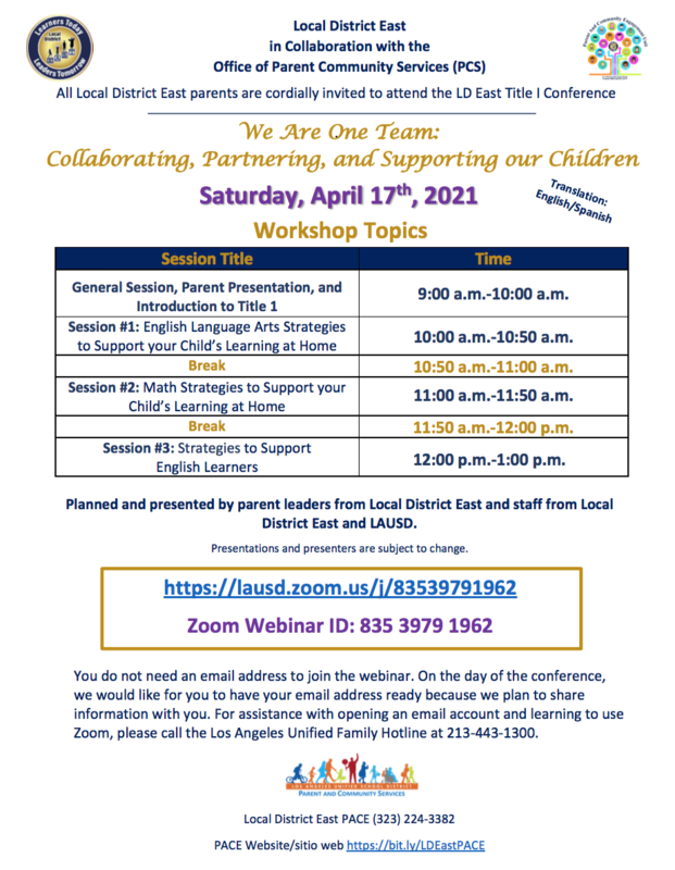 Local District East parents are cordially invited to attend the LD East Title I Conference We Are One Team: Collaborating, Partnering, and Supporting our Children Saturday, April 17th, 2021