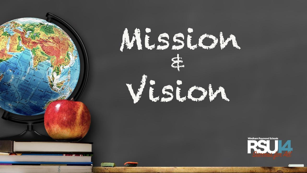 RSU14 Mission and Vision