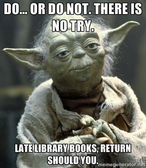 Yoda meme saying to return books