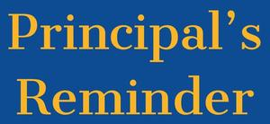 Principals Reminder.jpg