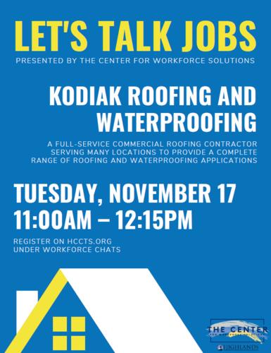 Let's Talk Jobs-Kodiak Roofing and Waterproofing November 17