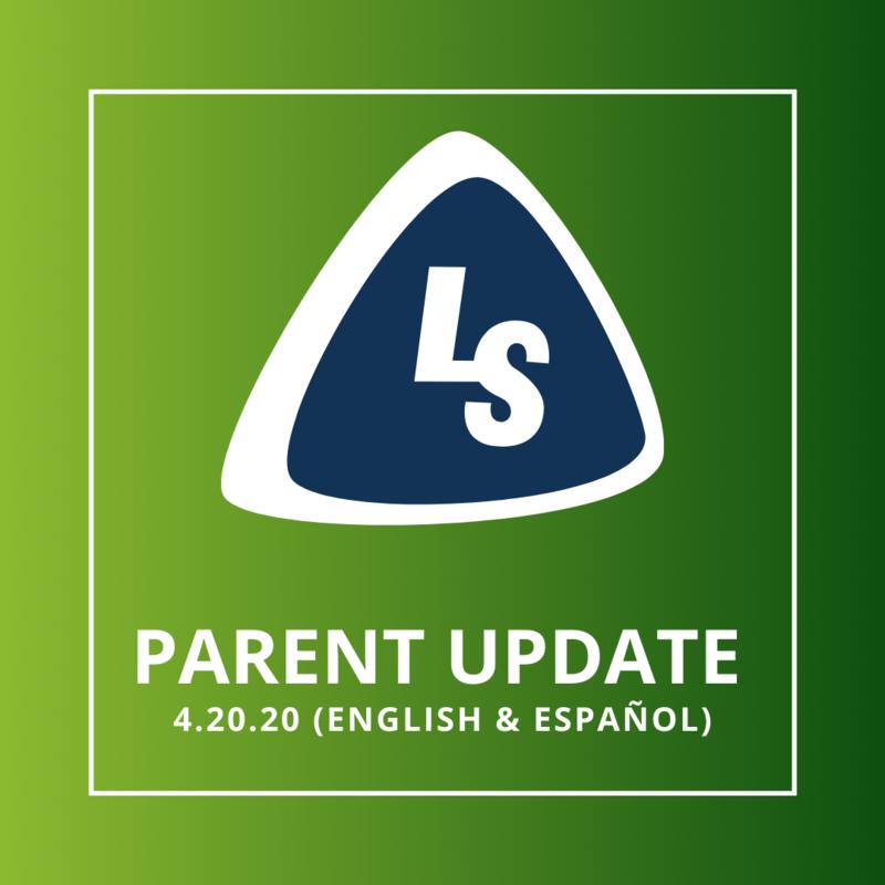 Parent Update   4.20.20 (English & Español)
