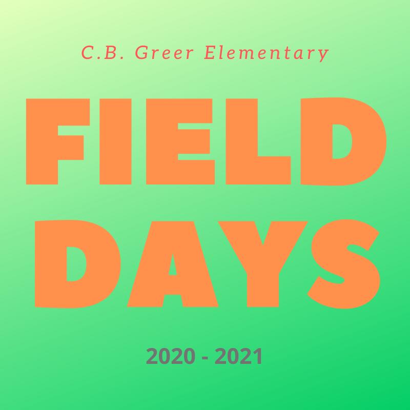 Field Days @ C.B. Greer