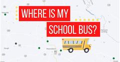 WHERE IS MY SCHOOL BUS?