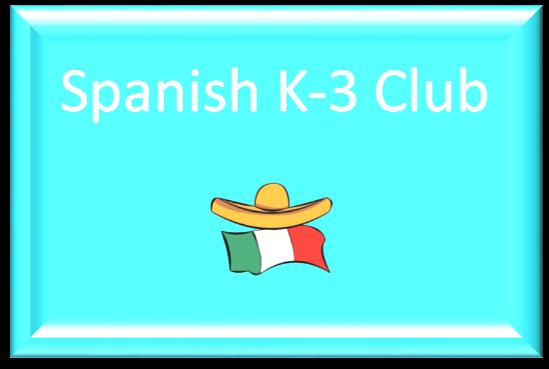 Spanish K-3 Club