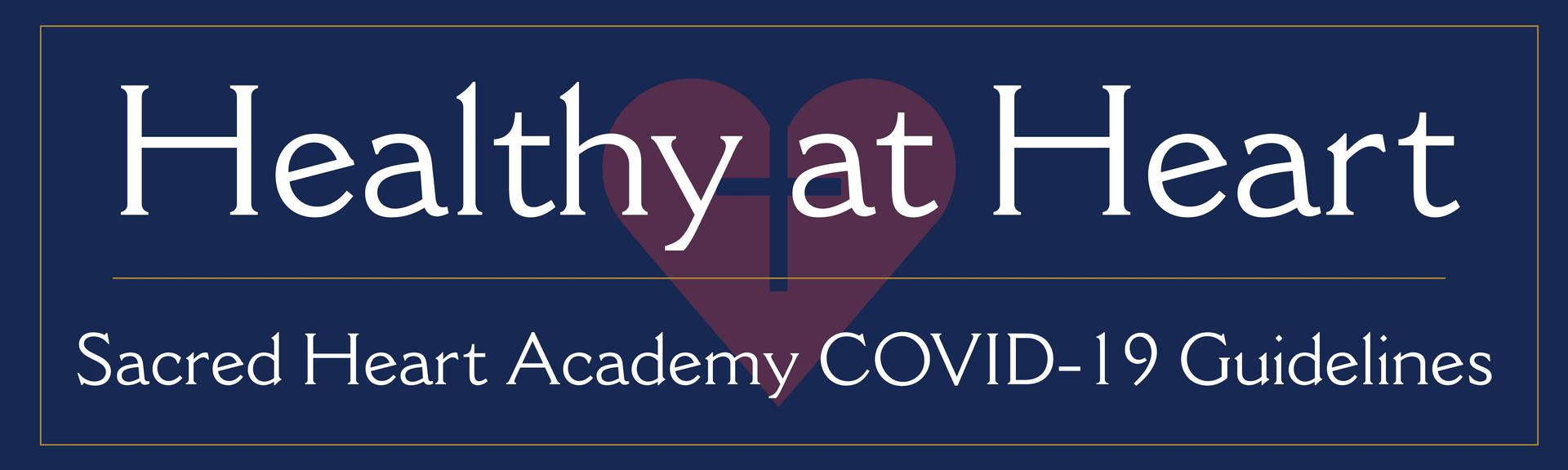 Sacred-Heart-Academy-Covid-Guidelines