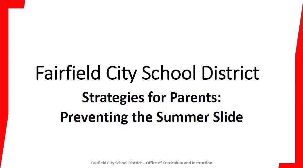 Title slide for presentation at school board meeting called Strategies for parents Preventing Summer Slide.