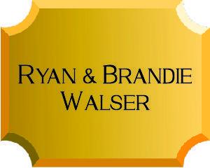 Ryan and Brandi Walser