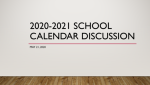 graphic reads 2020-21 calendar discussion
