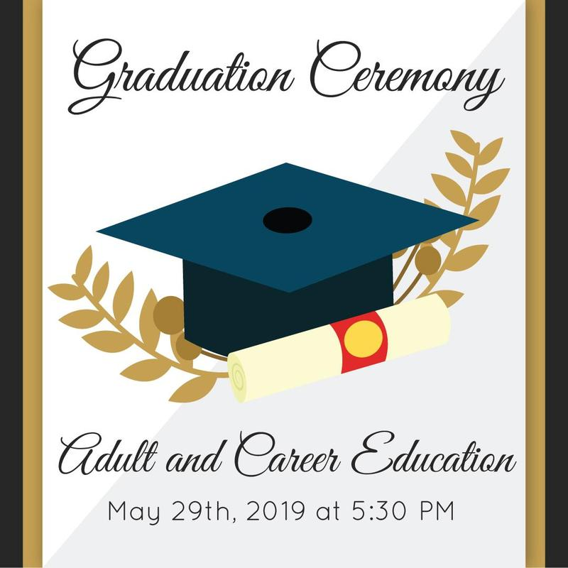 Adult and Career Education: May 29th, 2019 at 5:30 pm