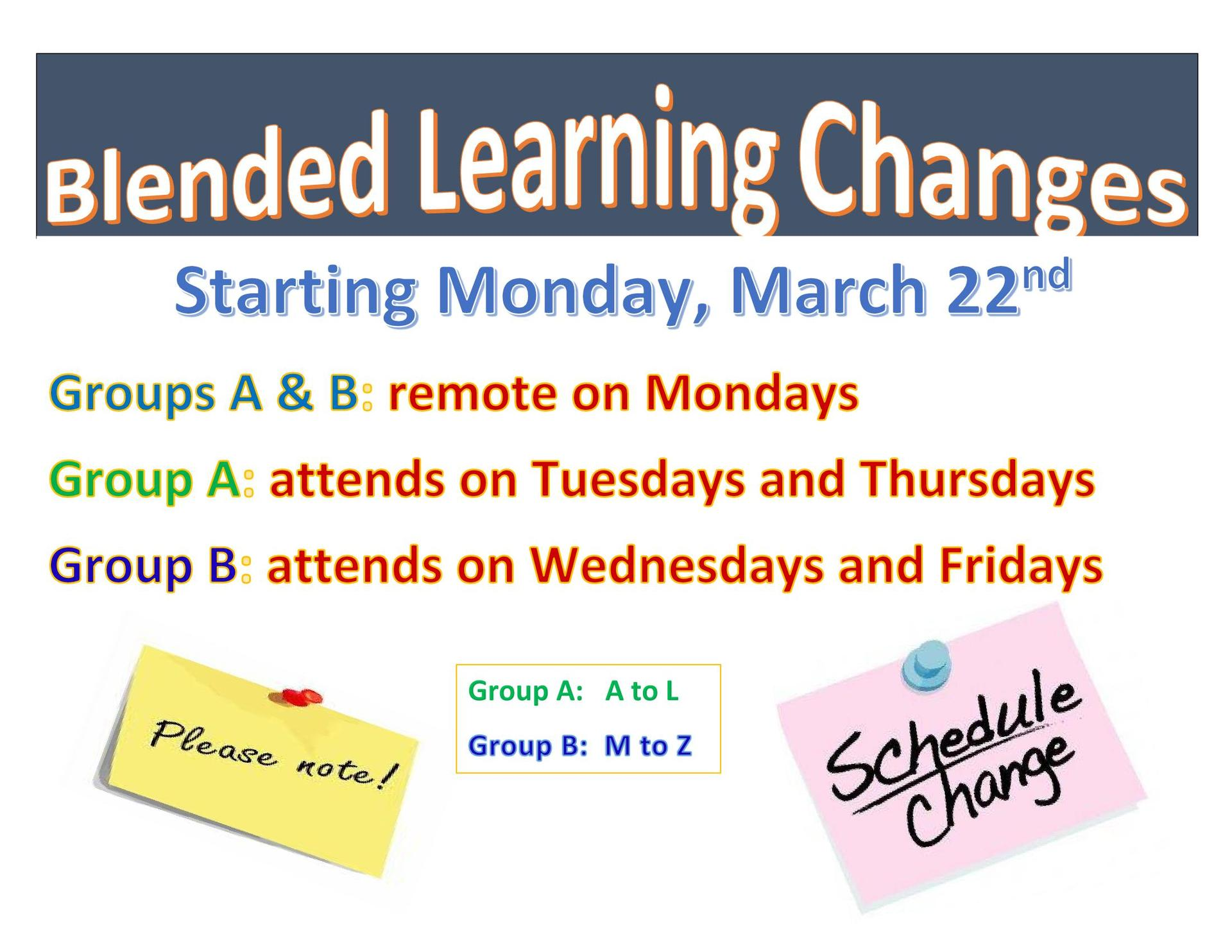 Blended learning information flyer. Group A&B remote on Mon. Group A attend building on Tue and Thurs. Group B attend building on Wed and Fri.