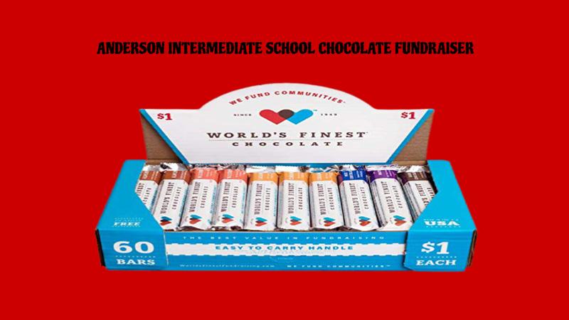 ANDERSON INTERMEDIATE SCHOOL CHOCOLATE FUNDRAISER