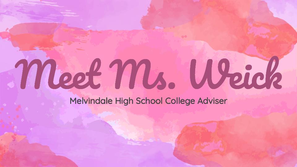 Meet Ms. Weick