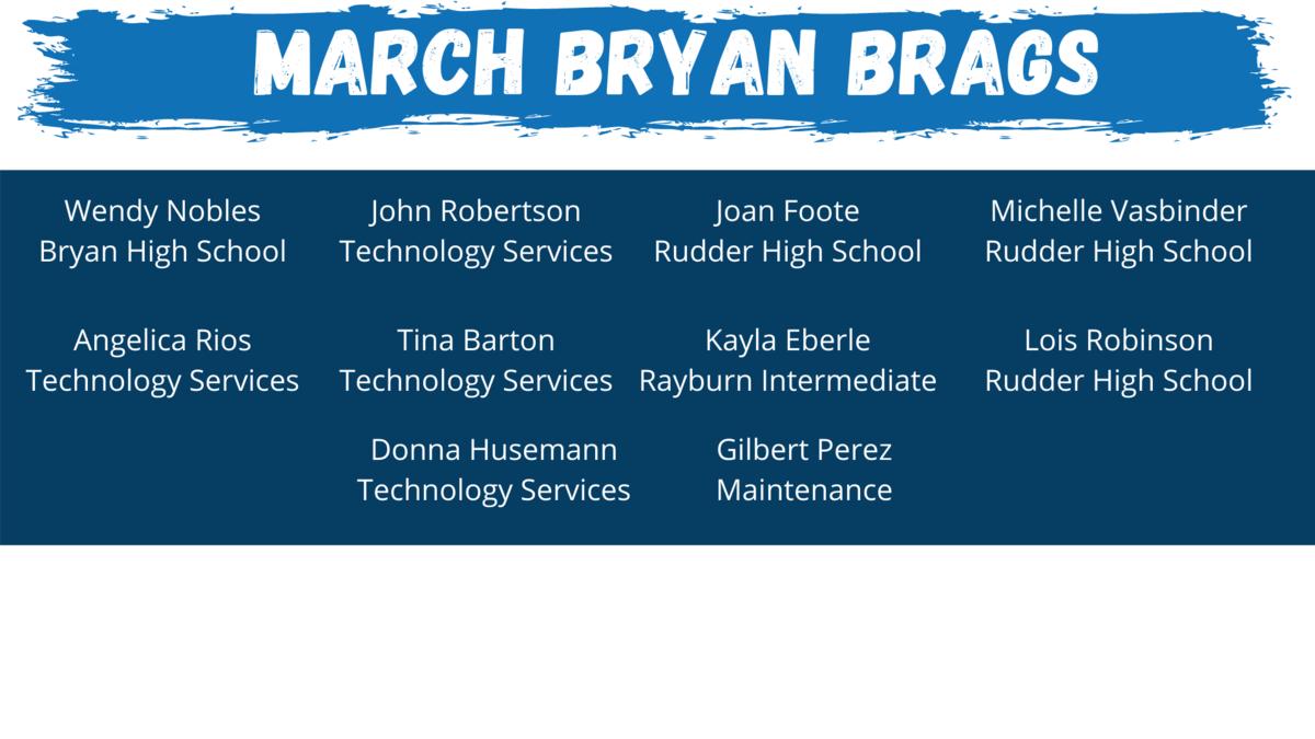March Bryan Brags