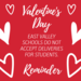 Valentine's Day Reminder: No delivery policy for students.