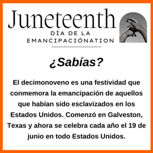 Wording in Spanish about Juneteenth. All wording is also in the body of the post.