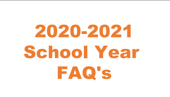 20-21 School Year FAQ's
