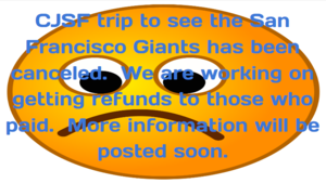 CJSF Trip Canceled