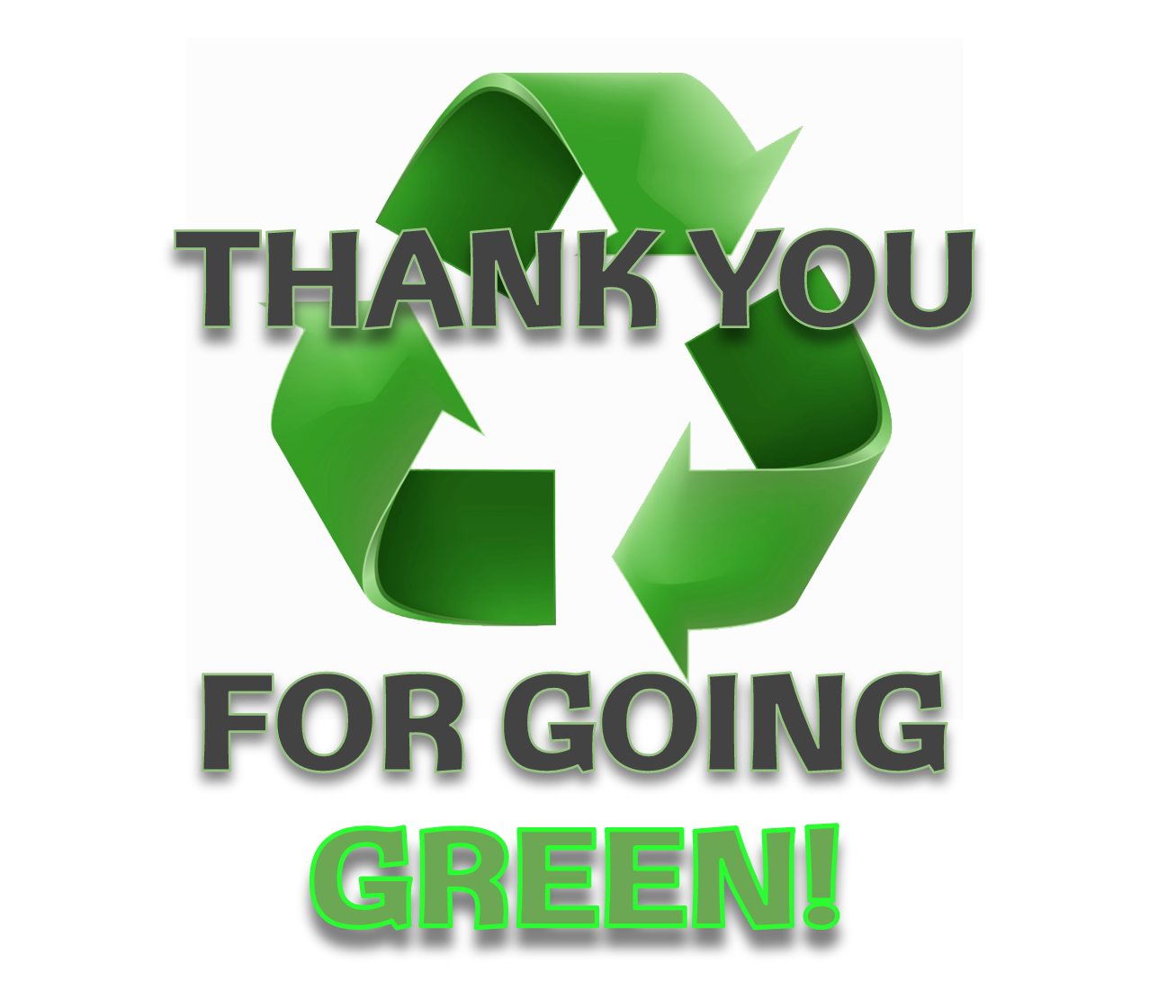Recycle icon with message 'Thank you for going green!'