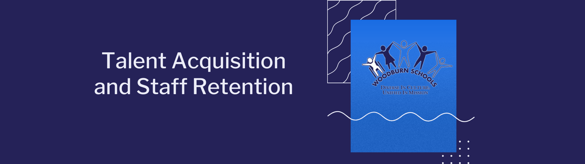 Talent Acquisition and Staff Retention