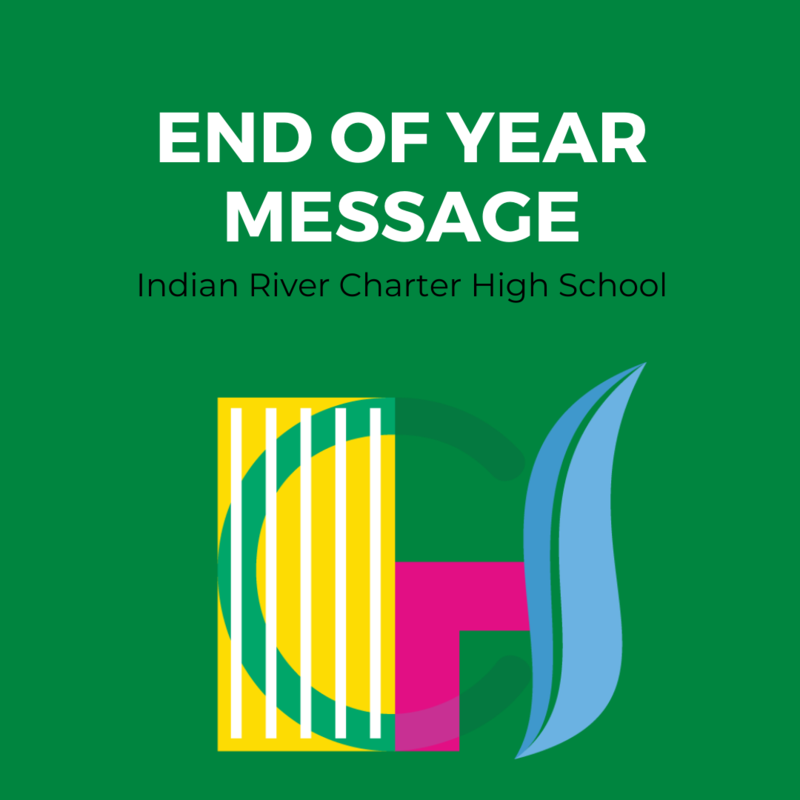 End of the Year Message: Indian River Charter High School Featured Photo