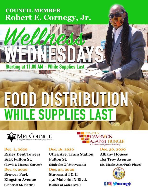 Council Member Robert E. Cornegy Jr. Wellness Wednesdays Food Distribution