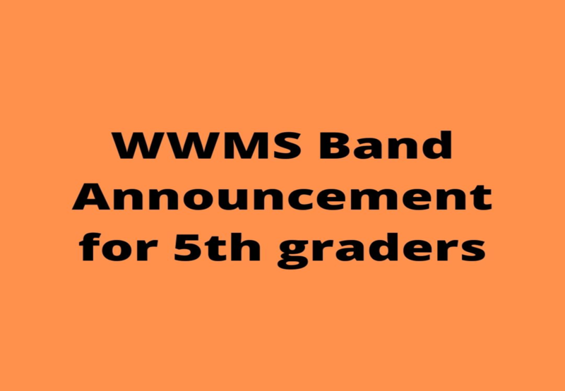 WWMS Band Announcement