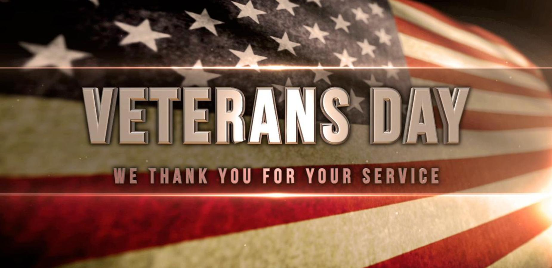 Veterans Day. We thank you for your service.