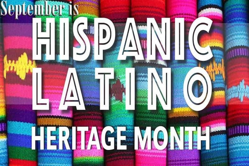 Hispanic and Latino Heritage Month