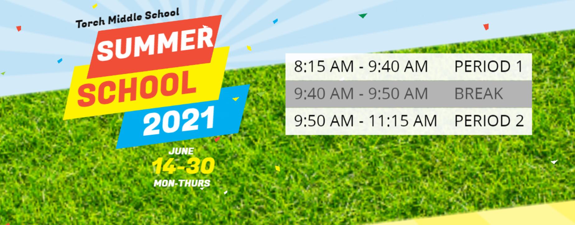 Summer School 2021 Bell Schedule