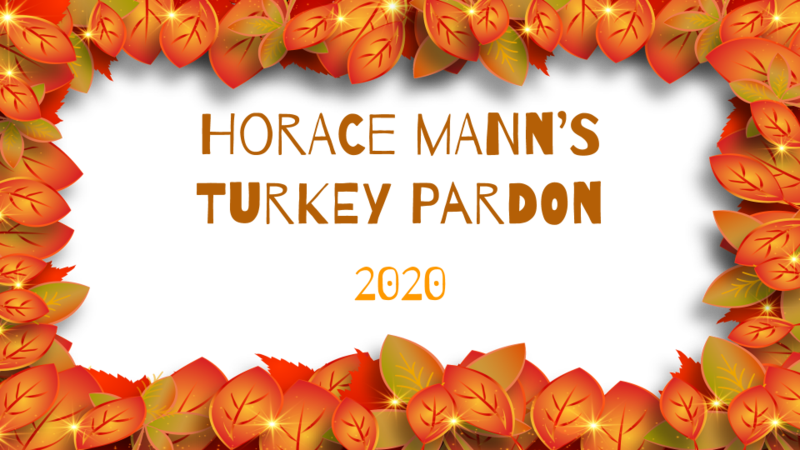 Horace Mann Turkey Pardon 2020