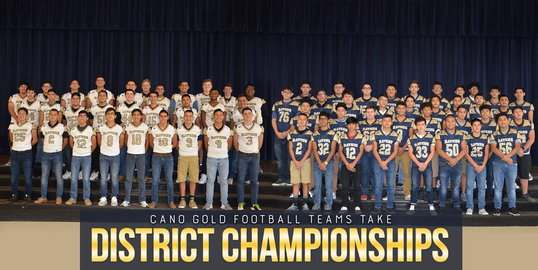 Cano Gold Football Teams take District Championships